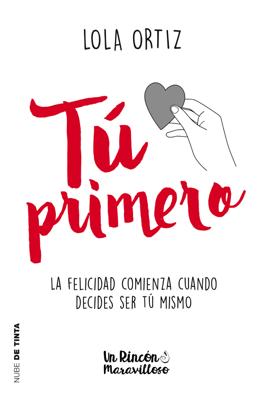 Tú primero - Lola Ortiz pdf download
