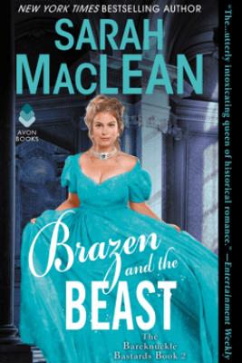 Brazen and the Beast - Sarah MacLean