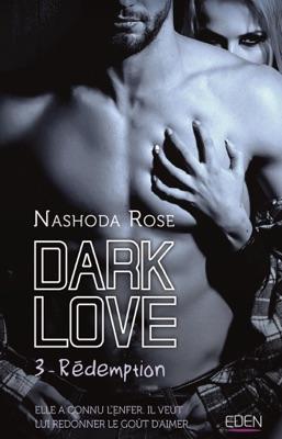 Dark Love T3 - Nashoda Rose pdf download