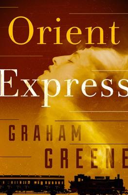 Orient Express - Graham Greene pdf download