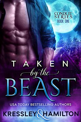 Taken by the Beast - Conner Kressley & Rebecca Hamilton