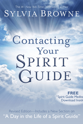 Contacting Your Spirit Guide - Sylvia Browne