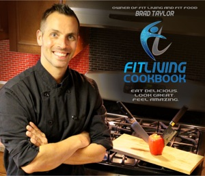 Fit Living Cookbook - Brad Taylor pdf download