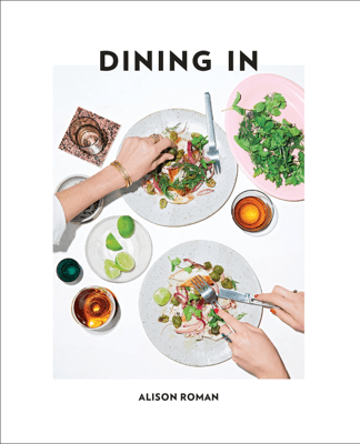 Dining In - Alison Roman pdf download