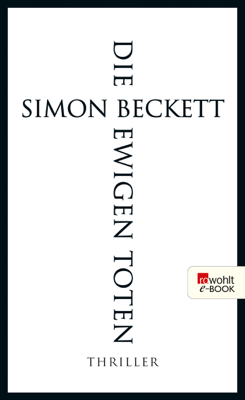 Die ewigen Toten - Simon Beckett pdf download