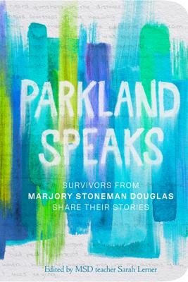 Parkland Speaks - Sarah Lerner