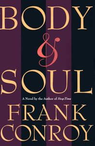 Body & Soul - Frank Conroy pdf download