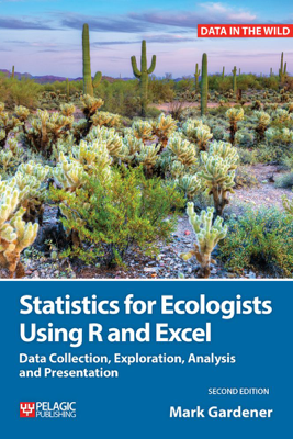 Statistics for Ecologists Using R and Excel - Mark Gardener