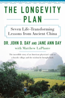The Longevity Plan - John D. Day, M.D., Jane Ann Day & Matthew LaPlante