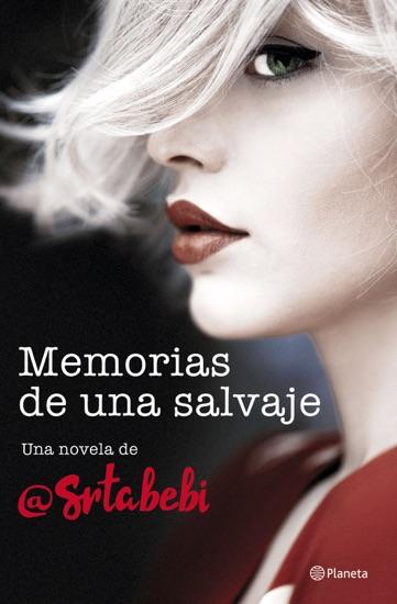 Memorias de una salvaje by Srta. Bebi pdf download