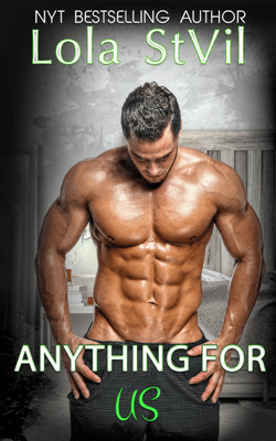 Anything For Us (The Hunter Brothers, Book 3) - Lola St.Vil pdf download