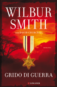 Grido di guerra - Wilbur Smith & David Churchill pdf download