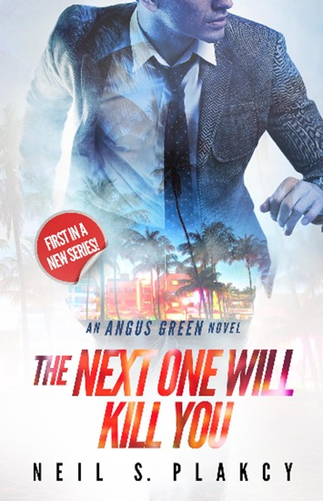 The Next One Will Kill You by Neil S. Plakcy pdf download
