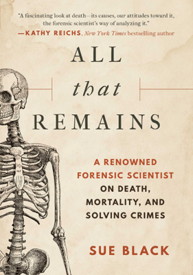 All that Remains - Sue Black pdf download