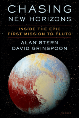 Chasing New Horizons - Alan Stern & David Grinspoon