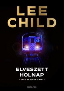 Elveszett holnap - Lee Child pdf download