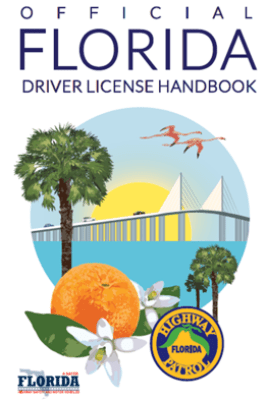Florida Class E Driver License Handbook - Florida Dept. Of Highway Safety and Motor Vehicles