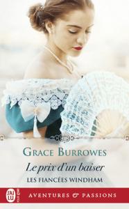 Les fiancées Windham - Le prix d'un baiser - Grace Burrowes pdf download