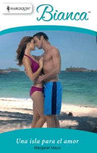 Una isla para el amor - Margaret Mayo pdf download