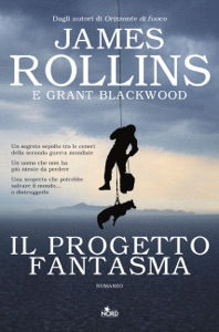 Il Progetto fantasma - James Rollins & Grant Blackwood pdf download