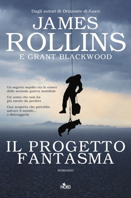 Il Progetto fantasma - James Rollins & Grant Blackwood pdf download