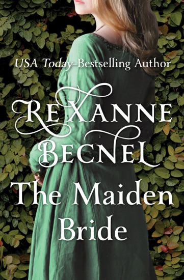 The Maiden Bride - Rexanne Becnel pdf download