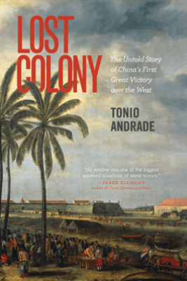 Lost Colony - Tonio Andrade
