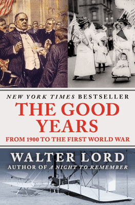 The Good Years - Walter Lord pdf download