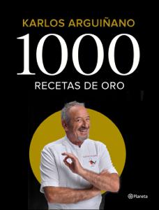 1000 recetas de oro - Karlos Arguiñano pdf download