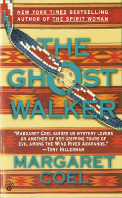 The Ghost Walker - Margaret Coel pdf download