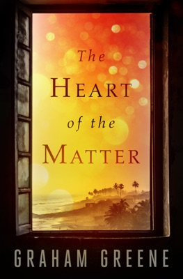 The Heart of the Matter - Graham Greene pdf download
