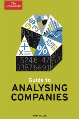 Guide to Analysing Companies - The Economist & Bob Vause