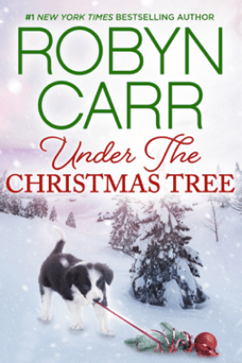 Under the Christmas Tree - Robyn Carr