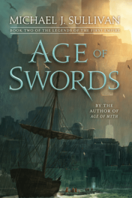 Age of Swords - Michael J. Sullivan
