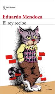 El rey recibe - Eduardo Mendoza pdf download