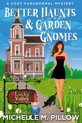 Better Haunts and Garden Gnomes - Michelle M. Pillow pdf download