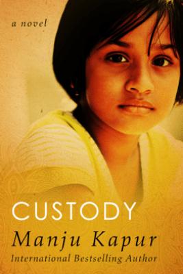 Custody - Manju Kapur