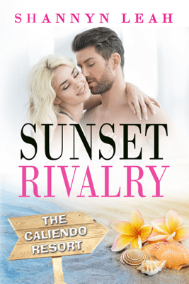 Sunset Rivalry - Shannyn Leah