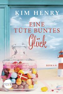 Eine Tüte buntes Glück - Kim Henry pdf download