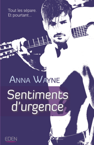 Sentiments d'urgence - Anna Wayne pdf download