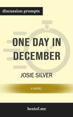 One Day in December: A Novel by Josie Silver (Discussion Prompts) - Josie Silver pdf download
