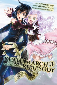 Death March to the Parallel World Rhapsody, Vol. 3 (manga) - Hiro Ainana & Ayamegumu pdf download