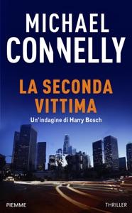 La seconda vittima - Michael Connelly pdf download