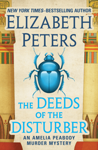 The Deeds of the Disturber - Elizabeth Peters pdf download