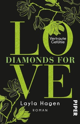 Diamonds For Love – Vertraute Gefühle - Layla Hagen pdf download