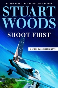 Shoot First - Stuart Woods pdf download