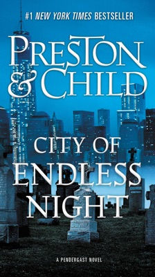 City of Endless Night - Douglas Preston & Lincoln Child pdf download