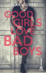 Good Girls Love Bad Boys - L'intégrale - Alana Scott pdf download
