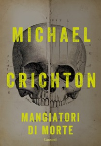 Mangiatori di morte - Michael Crichton pdf download