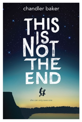 This is Not the End - Chandler Baker pdf download